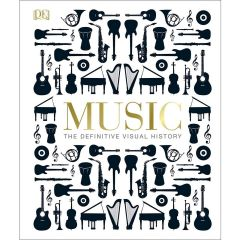Music: The Definitive Visual History